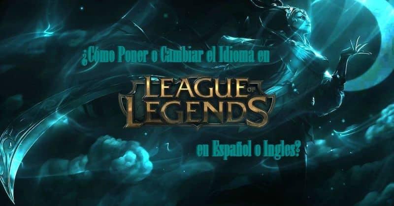League of Legends en español
