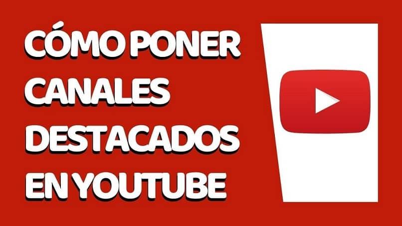 poner canales de YouTube seleccionados