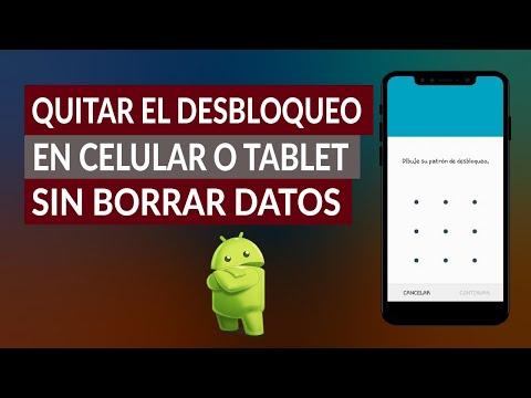 Cómo eliminar el patrón de desbloqueo en un teléfono o tableta Android sin eliminar datos: rápido y fácil