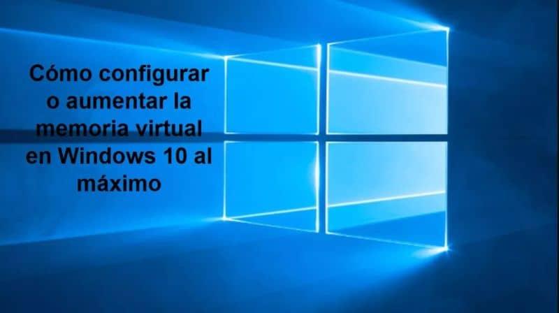 aumentar la memoria en Windows 10