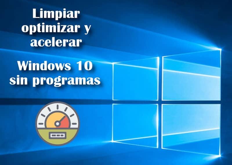 Optimizar Windows 10 en programas