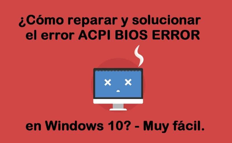 Error de ACPI BIOS error de fondo rojo