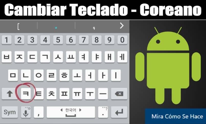 Teclado coreano Android letras verdes